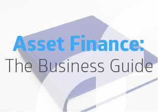 The Business Guide to Asset Finance